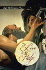 To Love is To Help - eBook