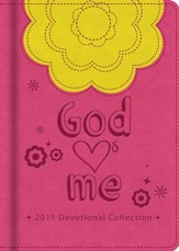 God Hearts Me 2015 Devotional Collection - eBook