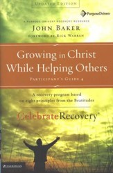 Growing in Christ While Helping Others, Participant's Guide #4,   Celebrate Recovery Program - Slightly Imperfect