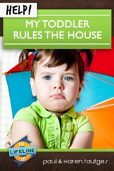Help! My Toddler Rules the House - eBook