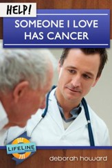 Help! Someone I Love Has Cancer - eBook