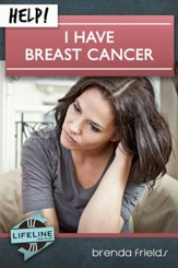Help! I Have Breast Cancer - eBook