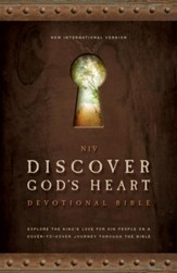 NIV Discover God's Heart Devotional Bible: Explore the King's Love for His People on a Cover-to-Cover Journey Through the Bible - eBook