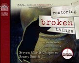 Restoring Broken Things                     - Audiobook on CD