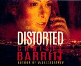 Distorted - unabridged audio book on CD