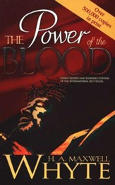 The Power of the Blood, Revised and Expanded
