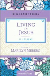 Living in Jesus