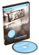 #Struggles: Following Jesus in a Selfie-Centered World, DVD Curriculum