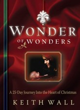 Wonder of Wonders: A 25 Day Journey Into the Heart of Christmas - eBook