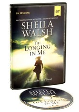 The Longing in Me: A DVD Study