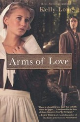 Arms of Love, Amish Beginnings Series #1
