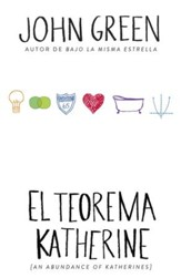 El teorema Katherine: (An Abundance of Katherine-Spanish-language Edition) - eBook