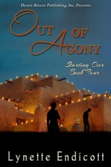 Starting Over Book Four: Out of Agony - eBook