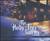 The Holly Tree Inn: A Radio Dramatization - unabridged audiobook on CD