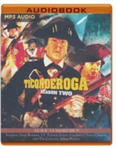 Ticonderoga - Season Two: A Radio Dramatization - unabridged audiobook on MP3-CD