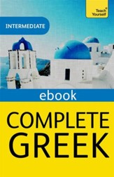 Complete Greek (Learn Greek with Teach Yourself) / Digital original - eBook