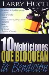 10 Maldiciones que Bloquean la Bendición  (10 Curses That Block The Blessing)