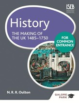History for Common Entrance: The Making of the UK 1485-1750 / Digital original - eBook