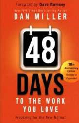 48 Days to the Work You Love: Preparing for the New Normal, Softcover - Slightly Imperfect