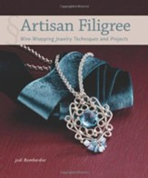 Artisan Filigree: Wire Wrapping Jewelry Techniques and Projects