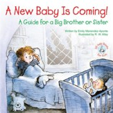 A New Baby Is Coming!: A Guide for a Big Brother or Sister / Digital original - eBook