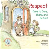 Respect: Dare to Care, Share, and Be Fair! / Digital original - eBook
