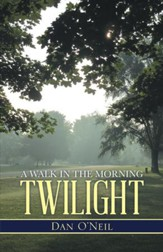 A Walk in the Morning Twilight - eBook