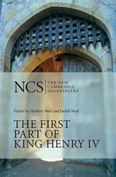 The New Cambridge Shakespeare: The First Part of King Henry IV, 2nd Edition