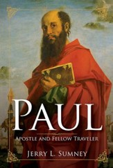 Paul: Apostle and Fellow Traveler - eBook
