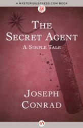The Secret Agent: A Simple Tale - eBook