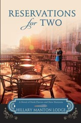 Reservations for Two: A Novel of Fresh Flavors and New Horizons - eBook