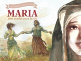 María, una Madre para Jesús  (Mary, a Mother for Jesus)