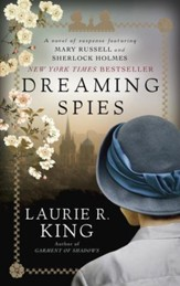 Dreaming Spies: A novel of suspense  featuring Mary Russell and Sherlock Holmes - eBook