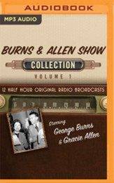 The Burns & Allen Show Collection, Volume 1 - 12 Original Radio Broadcasts (OTR) on MP3-CD