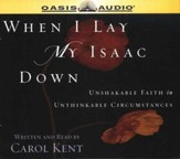 When I Lay My Isaac Down                     - Audiobook on CD