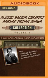 Classic Radio's Greatest Science Fiction Shows, Collection 1 - Original Radio Broadcasts (OTR) on MP3-CD