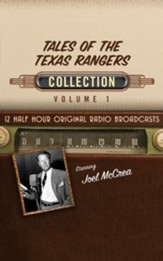 Tales of the Texas Rangers Collection, Volume 1 - 12 Original Radio Broadcasts (OTR) on CD