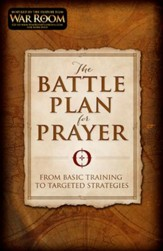 The Battle Plan for Prayer: From Basic Training to Targeted Strategies - Slightly Imperfect