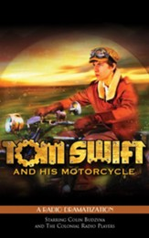 Tom Swift and His Motorcycle: A Radio Dramatization - unabridged audiobook on CD