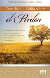 Qué Dice la Biblia sobre el Perdón, Pamfleto  (What the Bible Says about Forgiveness Pamphlet)