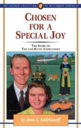 Chosen for a Special Joy: The Story of Ted and Ruth Andrianoff - eBook