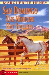 San Domingo: The Medicine Hat Stallion
