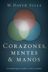 Corazones, Mentes y Manos  (Hearts, Heads and Hands)
