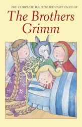 The Brothers Grimm, Complete Fairy Tales
