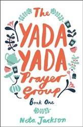 The Yada Yada Prayer Group, Yada Yada Series #1 (rpkgd)