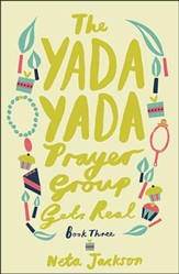 Yada Yada Prayer Group Gets Real, Yada Yada Series #3 (rpkgd)