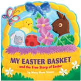 My Easter Basket: And the True Story of Easter  - Slightly Imperfect