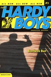 #3: The Hardy Boys Undercover Brothers: Boardwalk Bust