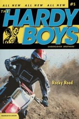 #5: The Hardy Boys Undercover Brothers: Rocky Road
