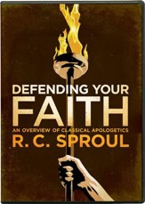 Defending Your Faith: An Overview of Classical Apolgetics